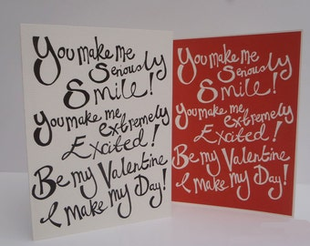 You make me seriously Smile.... Valentine Greeting Card.