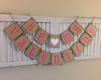 Be My Valentine Banner Sign Bunting Garland Pink and White Cute a Photo Prop