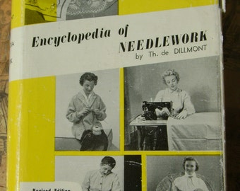 Encyclopedia of Needlework by Therese de Dillmont Revised Edition 1940s Vintage