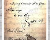 His Eye is On the Sparrow Digital Print
