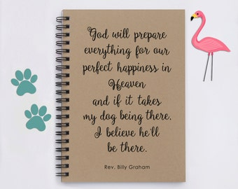 "pet loss, dog loss, dog memorial, Dogs in Heaven, God Will Prepare Everything ... Heaven, 5""x 7"" Journal, notebook, memory book, scrapbook"
