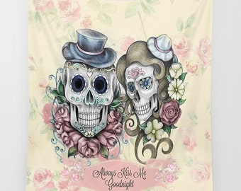 "Sugar Skull Wall Tapestry Skeleton Calavera Floral ""Always Kiss Me Goodnight"""