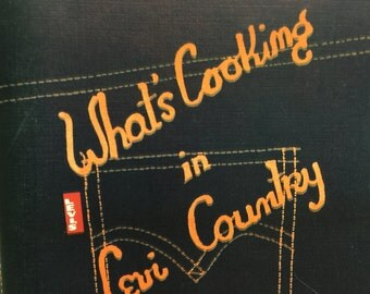 Vintage What's Cooking in Levi Country Recipe and Cookbook