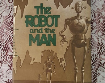 The ROBOT And The MAN The GNOME Press 1953 Stated First Edition