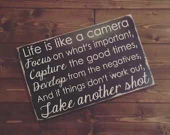 Life Is Like A Camera - wood wall art