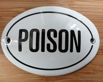 Small antique style enamel metal Poison sign