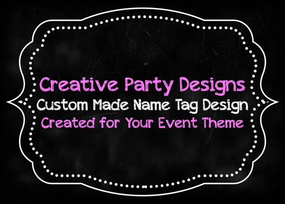 items similar to custom made name tag design your ideas my design party printable on etsy