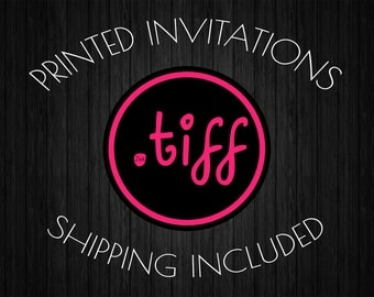 75 Printed 4x6 OR 5x7 Invitations (Your choice of paper!)