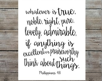 Philippians 4:8 Art Print - Whatever is Lovely Think about Such Things - Scripture Wall Art - Bible Verse