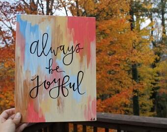 Always be Joyful