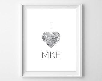 Milwaukee Art, Milwaukee Print, I Love Milwaukee Gift, I Love Wisconsin, Milwaukee Map Poster, City Poster, Instant Download