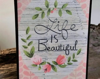 Wood Block Sign/ Inspirational Gifts/ Encouragement Gifts/ Life Is Beautiful/ Ready to Ship Gifts/ Gifts for Her/ Gifts for Mom