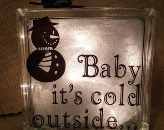 Baby It's Cold Outside Light Block