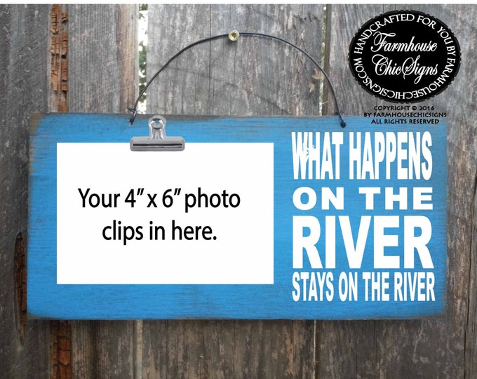 river decor, river Sign, river, river house, river wall decor, what happens on the river stays on the river, river house decoration, 252