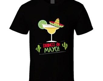 Cinco De Mayo, Cinco De Mayo Tshirt,  Drinco De Mayo,