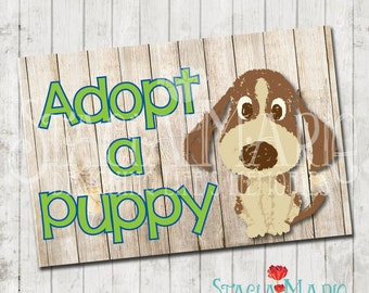 Adopt a Puppy Sign - Instant Download