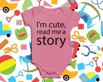 Funny Baby Grow - I'm Cute, Read Me A Story