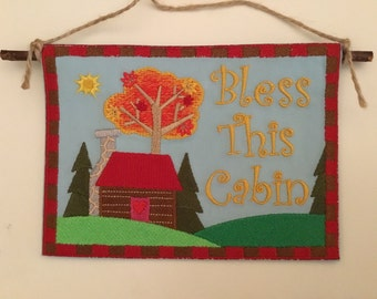 Bless this cabin embroidered plaque