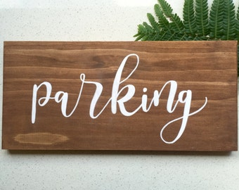 Parking Wedding Sign / Directional Sign / Parking Calligraphy Sign