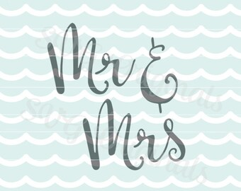 Mr & Mrs SVG Vector file. Mrs and Mrs Wedding Bridal So many uses! Cricut Explore and more!