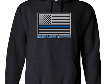 HOODIE Blue Lives Matter Flag w/ Blue Line Hooded Sweatshirt 1019