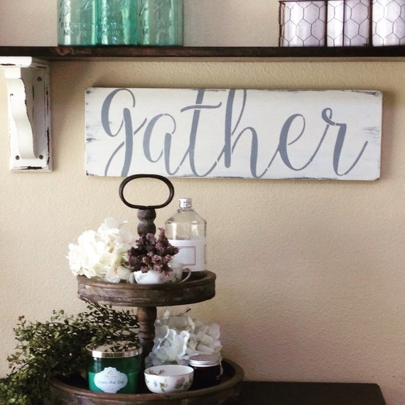 READY TO SHIP,Gather Sign,Gather Wood Sign,Home Decor,Wall Art,Farmhouse Decor