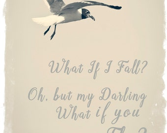 "Shop ""what if i fall oh my darling what if you fly"" in Photography"