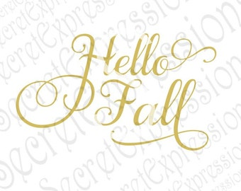 Hello Fall Svg, Fall Sign Svg, Fall Svg, Autumn Svg, Autumn Sign Svg, Digital Cutting File, DXF JPEG, SVG Cricut, svg Silhouette, Print File