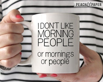 Funny Gift Idea Funny Coffee Cup Coworker Gift For Her Birthday Gift Idea Funny Christmas Gift Unique Gift Idea Morning Person Coffee Mug