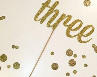 Third Birthday Cake Topper / Gold Glitter three Birthday Cake Topper