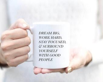 Dream Big Work Hard Inspirational Mug