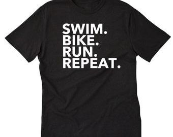 Swim Bike Run Repeat T-shirt Tees For Runner Run Triathlon Tri Triathlete T-shirt