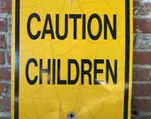 """c.1950s """"Caution Children"""" Yellow Sign. All metal, crackled patina over time. Very bright yellow. Perfect family/play room addition."""