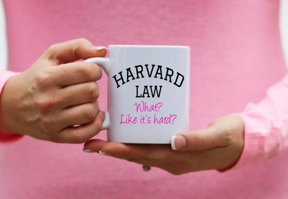 Legally Blonde | Harvard Law - What? Like It's Hard? | Message Mugs | 11 oz.