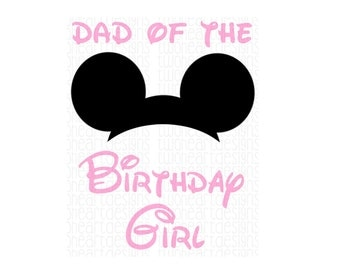 Minnie Light Pink Dad of the Birthday Girl Iron On - Digital Download - You Print