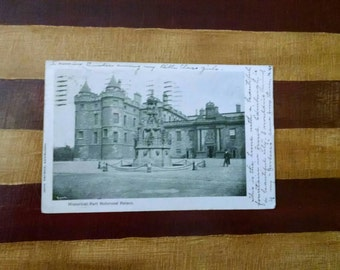 Historic Holyrood Palace, Edinburgh, Scotland Antique 1900s Postcard Postmarked Dundee-1903 Chicago-1904