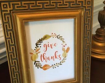 Give Thanks - Happy Thanksgiving - Art Print - Fall - November - 5x7 or 8x10
