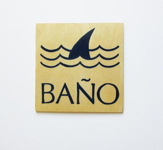 Bathroom sign restroom sign ba o spanish shark - Bano ocular ...