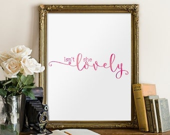 Nursery art print, Isn't she lovely, Printable art, Baby girl nursery decor, Nursery art prints, Nursery prints girl, Baby shower gift BD571