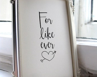 for like ever poster wall art print wedding quotes romantic wall art decor