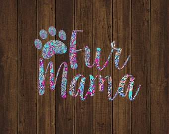 Fur Mama Decal - Dog Mom Decal - Adopt Decal - Pet Decal - Dog Decal - Fur Mom Decal - Preppy Decal - Paw Print Decal - Dog Mom Decal