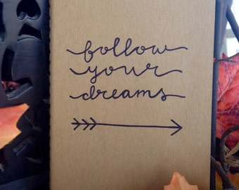 "pocket moleskine notebook ""follow your dreams"" - Haiti fundraiser"
