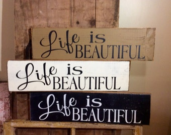 Life is beautiful painted wooden sign