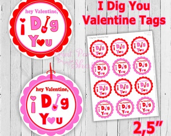Valentine I Dig You Tag / Valentine Tags / Printable File / Printpartyshop