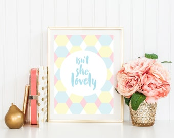 "A4 // Digital Download // Quote Print ""Isn't She Lovely"" // Pink, Blue, White, Mint // Pastel // Contemporary Nursery // Home Decor // Kids"