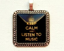 Glass Cabachon Pendant, Music Pendant, Keep Calm Pendant, Square Cabachon Music Pendant, Keep Calm and Listen To Music Print, 2.25 cm Square