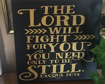 The Lord Will Fight For You Canvas Sign