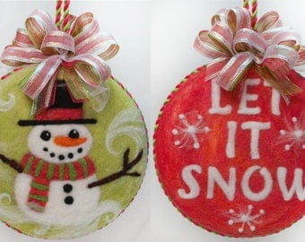 Snowman Let it snow double sided needlefelted ornament - Needle Felted
