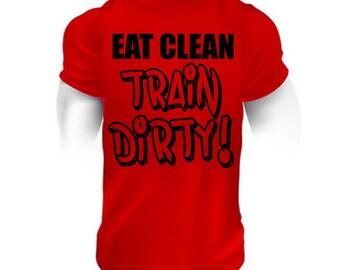 eat clean train dirty.mens gym.mens fitness.mens bodybuilding.mens workout.mens gym shirt.mens fitness shirt.mens bodybuilding shirt.train.