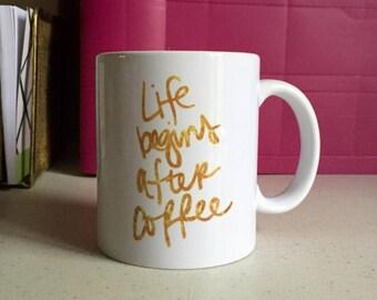 phrase mug life begins after coffee